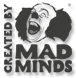 Created by Mad Minds